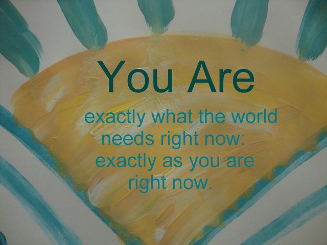 You are exactly
