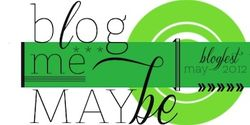 Blog Me Maybe May Blogfest