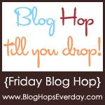 BlogHopsEverydayFridayBlogHopButton