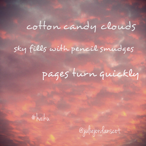 12 12 12 Haiku 5 7 5 - Cotton candy clouds.....