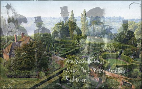 Quotes & Images: Vita Sackville-West: Writer, Poet, Mother, Gardener, Risktaker