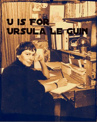 U is for Ursula Le Guin Literary Grannies from A to Z