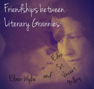 Edna St. Vincent Millay and Elinor Wylie