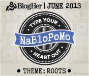 NaBloPoMo_062013_175x150_ROOTS_0