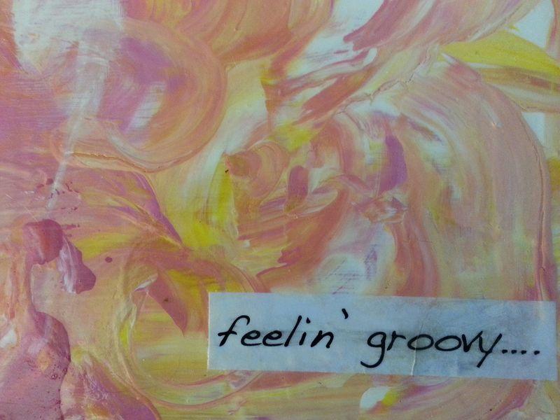 Feeling groovy