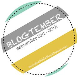 Follow along with the Blogtember Writing Challenge - click the badge to be connected.