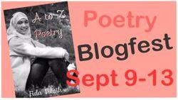 Poetry blogfest sept 9 through 13