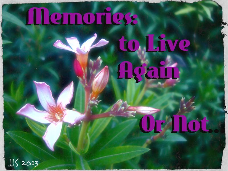 Memories to live again or not