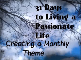 31days monthly theme