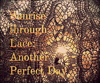 Sunrise through lace edit
