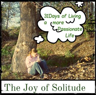 Joy of solitude
