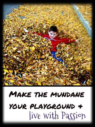 Mundane is your playground with edits