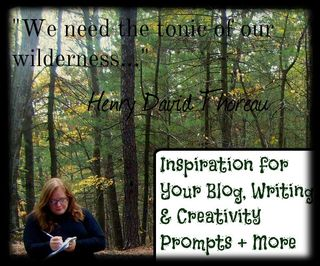 "Blogging, Writing & Creativity Prompt from Henry David Thoreau's Quote, ""We need the tonic of the wilderness."""