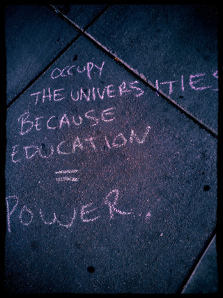 Occupt the Universities (and Places Where Any Higher Learning is Engaged) because Education = Power