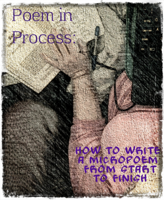 Write a Micropoem and/or Improve Your Writing in ANY Genre
