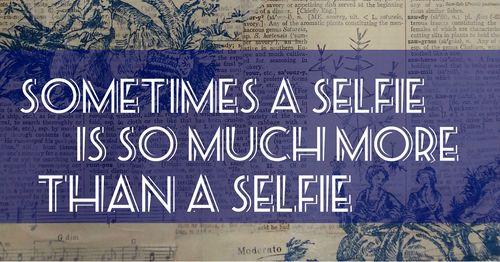 Sometimes a Selfie