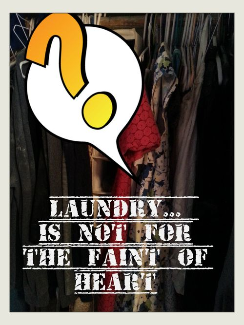 Laundry not for the faint of heart