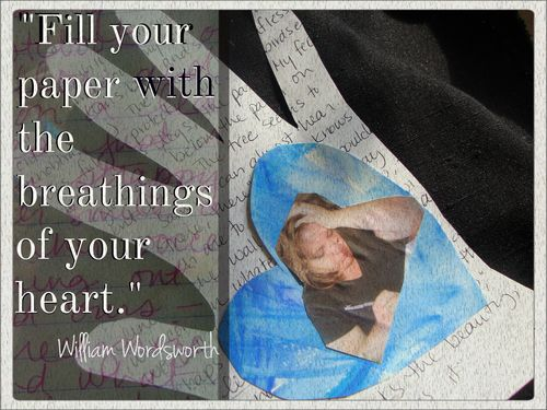 Fill Your Paper with the Breathings of Your Heart