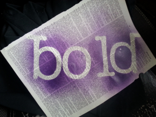 """Bold"" is my One Word for 2014"