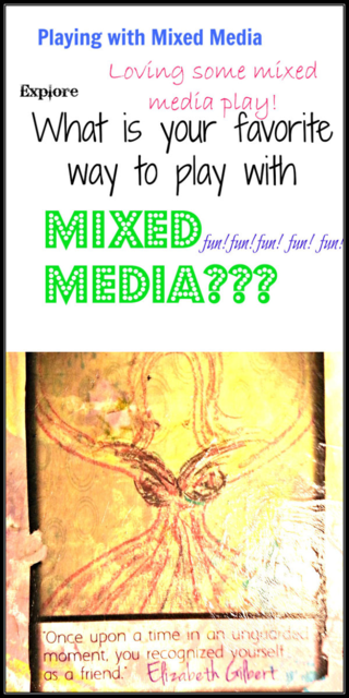 Let's Have Some Fun Playing with Mixed Media & Creative Every Day!