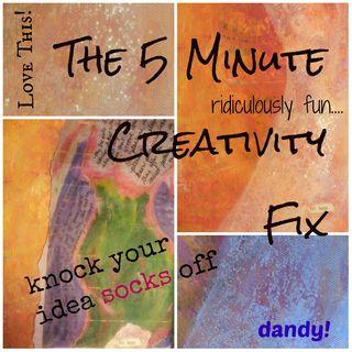 5 minute quick creativity fix version 2