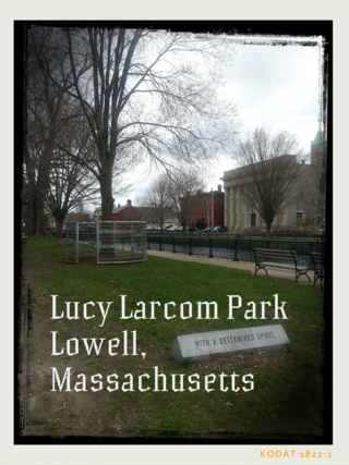 Lucy Larcom Park Lowell Massachusetts