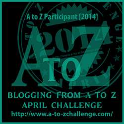 The A to Z Challenge is an annual blogging event held in April. Join the fun now - my topic is The Bold Writer in 2014!