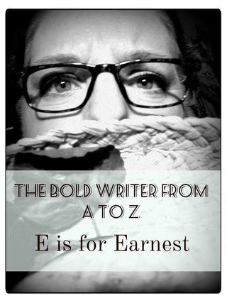 E is for earnest final