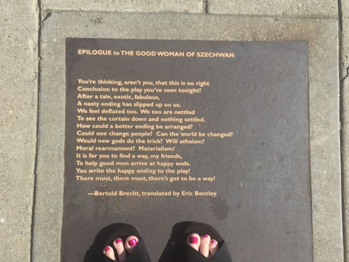 Outside the Berkeley Repertory Theater  - a Theatrical Poem by Bertold Brecht
