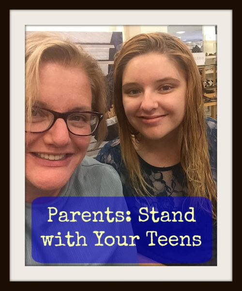 Parents Stand with Your Teens