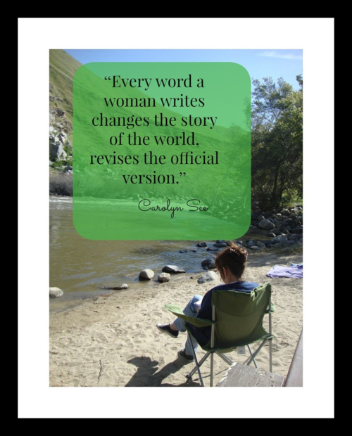 "Inspired by Literary Grannies: What Stories in Your Life are You Ready to Revise? Prompts & More from ""Every word a woman writes changes the story of the world, revises the official version."" Carolyn See"