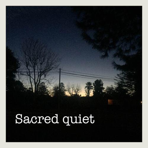 Quiet sacred