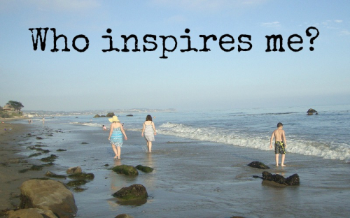 Who inspires me every day
