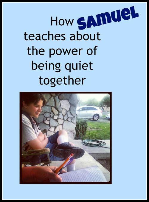 Final Samuel Teaches Power Quiet Together
