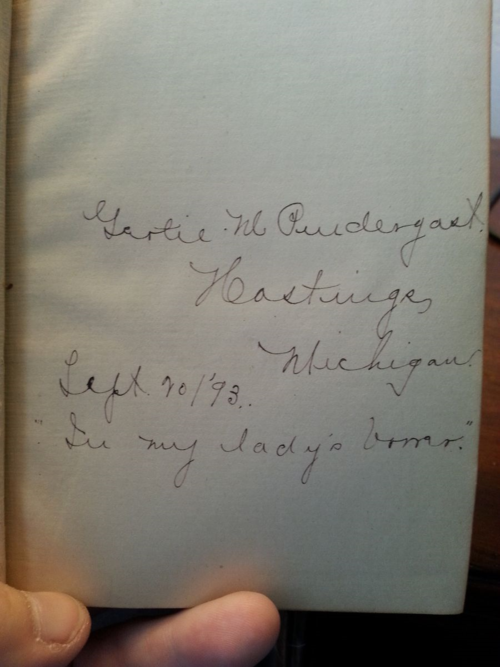 """Gertie M. Pendergast, Hastings, Michigan, September 20, 1893 - """"In my lady's honor"""" the handwritten inscription reads."""