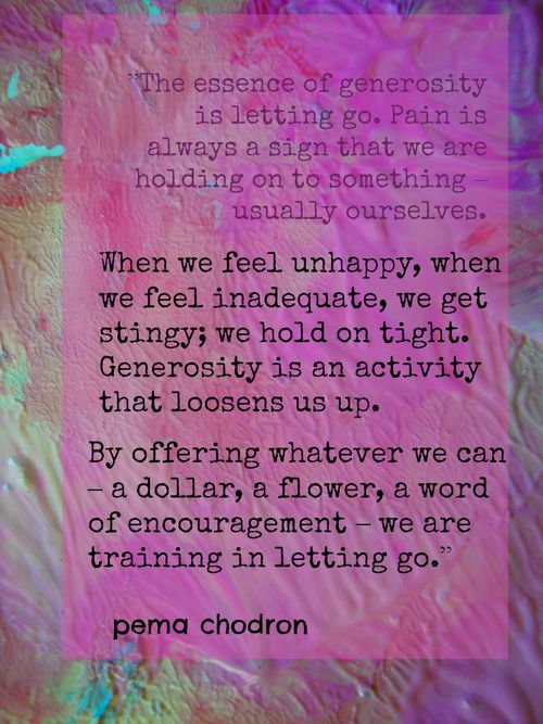 Pema Chodron on Generosity