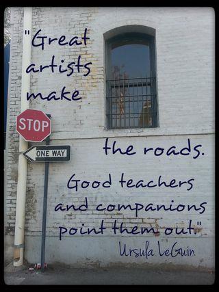 Ursula leguin artists teachers and roads