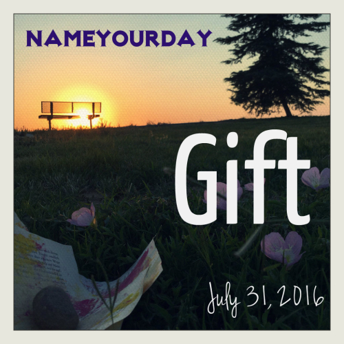 Nyd july 31 gift
