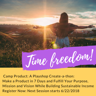 Camp Product Start June 22 Time Freedom Updated with correct date